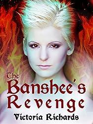 The Banshee's Revenge (The Banshee's Embrace Trilogy Book 3) (English Edition)
