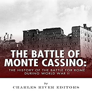 The Battle of Monte Cassino Audiobook