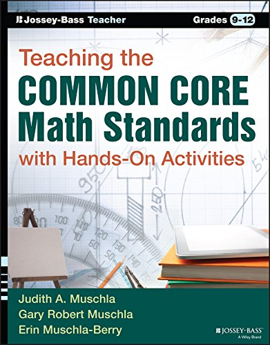 High Standards School Math (Teaching the Common Core Math Standards with Hands-On Activities, Grades 9-12)