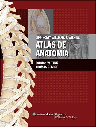 LWW atlas de anatomía: Amazon.es: Patrick W. Tank, Thomas R. Gest ...