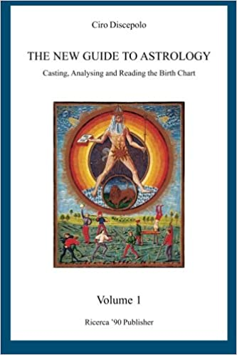 The New Guide To Astrology Casting Analysing And Reading The Birth