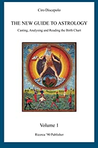 The New Guide to Astrology: Casting, Analysing and Reading the Birth Chart