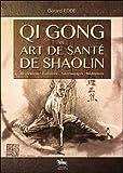 Qi Gong et art de santé Shaolin
