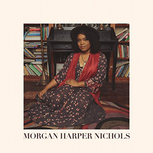 Morgan Harper Nichols Album Cover