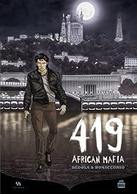 419 African Mafia par Loulou Dédola