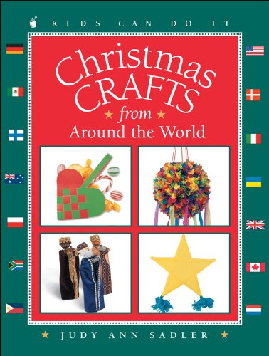 Download Christmas Crafts from around the World (Kids Can Do It) PDF