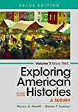 img - for Exploring American Histories, Volume 2, Value Edition: A Survey book / textbook / text book