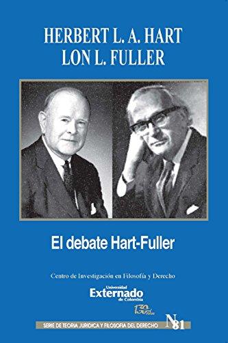 El debate de Hart-Fuller (Spanish Edition)