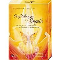 Aufstellungen mit Engeln: Mithilfe der Lichtwesen Seelenweisheit erkennen - Kartenset mit Begleitbuch