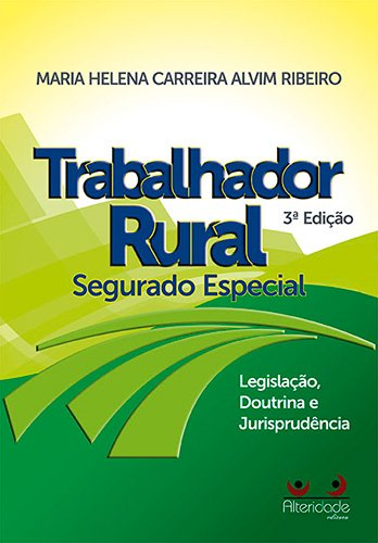 Trabalhador Rural. Segurado Especial