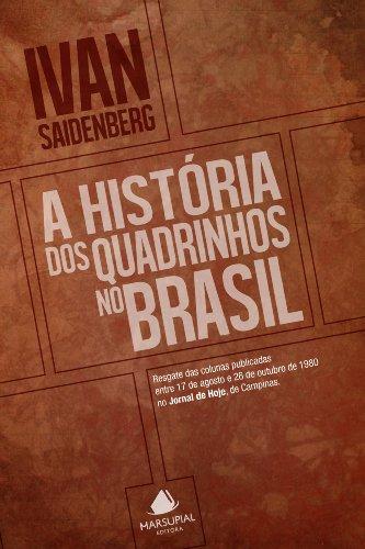 A história dos quadrinhos no Brasil (Portuguese Edition)