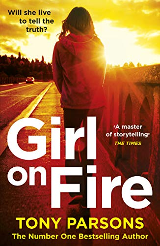 Amazon com: Girl On Fire: (DC Max Wolfe) eBook: Tony Parsons: Kindle