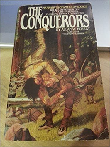 Book The Conquerors:A Narrative.[Pontiac's rebellion,1759-1765].