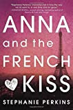 download ebook anna and the french kiss by perkins, stephanie (december 2, 2010) hardcover pdf epub