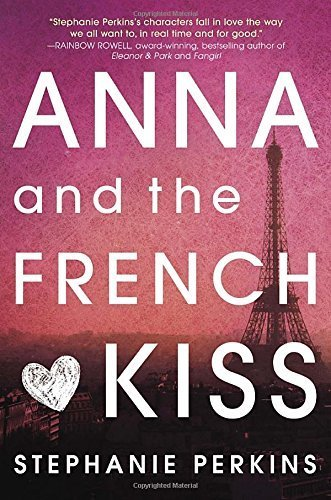 Anna And The French Kiss By Perkins, Stephanie