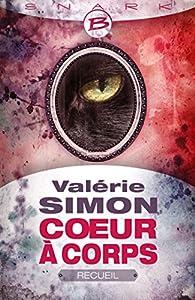 Coeur à corps (Recueil) par Valérie Simon