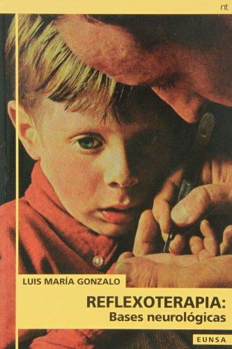 REFLEXOTERAPIA: BASES NEUROLOGICAS por LUIS MARIO GONZALO