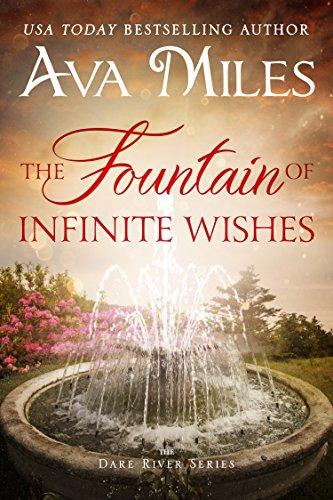 (The Fountain of Infinite Wishes (Dare River Book 5))
