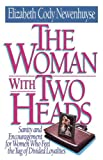 The Woman with Two Heads, Elizabeth Cody Newenhuyse, 0849990378