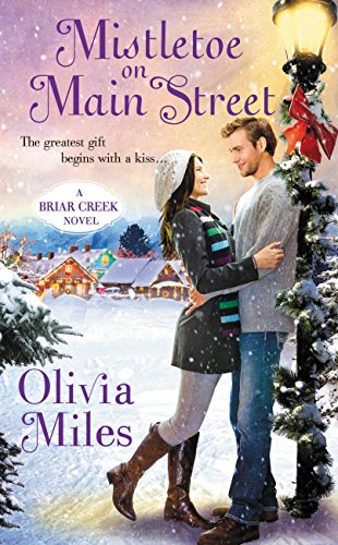 Mistletoe on Main Street (The Briar Creek Series Book ()