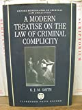 A Modern Treatise on the Law of Criminal Complicity 9780198252382