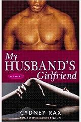 My Husband's Girlfriend: A Novel Kindle Edition