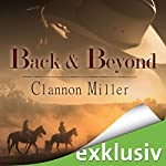 Back and Beyond | Clannon Miller