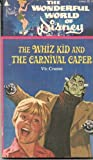 img - for The whiz kid and the carnival caper book / textbook / text book