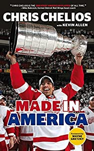Chris Chelios: Made in America by Chris Chelios (2015-10-01)