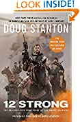 #1: 12 Strong: The Declassified True Story of the Horse Soldiers