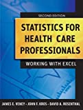 img - for Statistics for Health Care Professionals: Working With Excel by James E. Veney (2009-09-08) book / textbook / text book