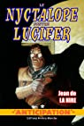 Le Nyctalope contre Lucifer par La Hire