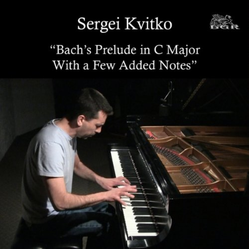Bach's Prelude In C Major With a Few Added (Added Notes)