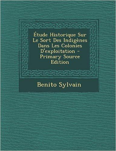 Book Étude Historique Sur Le Sort Des Indigènes Dans Les Colonies D'exploitation (French Edition)