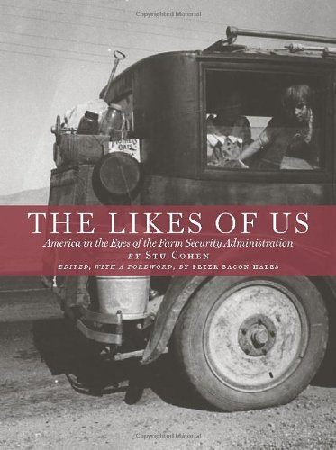 The Likes of Us: Photography and the Farm Security Administration