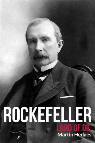 Rockefeller: Lord of Oil (English Edition)
