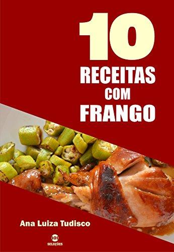 10 Receitas com frango (Portuguese Edition)
