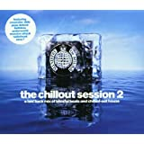 The Chillout Session Vol. 2: A Laid Back Mix of Blissful Beats and Chilled-Out House