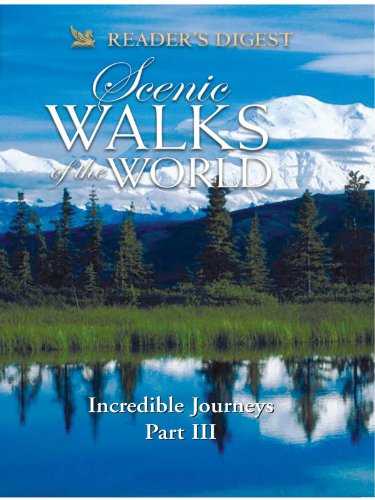 scenic-walks-of-the-world-incredible-journeys-part-three