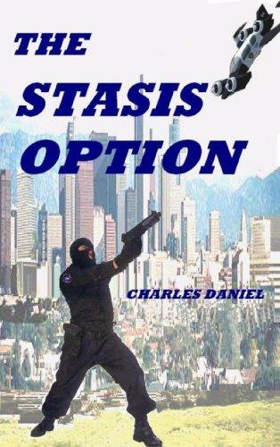 The Stasis Option