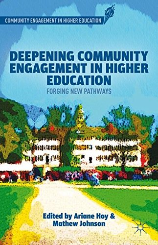 Deepening Community Engagement in Higher Education: Forging New Pathways
