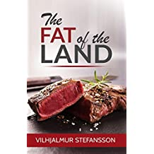 The Fat of the Land