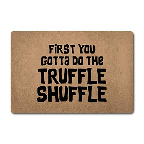 (Needyounow Funny Words Saying First You Gotta Do The Truffle Shuffle, Humor Polyester Welcome Door Mat Rug Indoor/Outdoor Mats Decor Rug for Home/Office/Bedroom Skiding-prooof,18