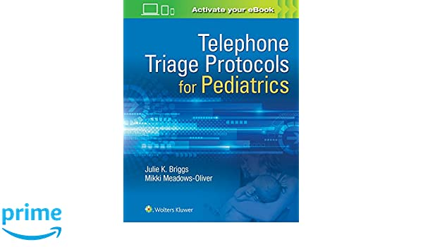 Telephone triage for pediatrics 9781496363602 medicine health telephone triage for pediatrics 9781496363602 medicine health science books amazon fandeluxe Image collections
