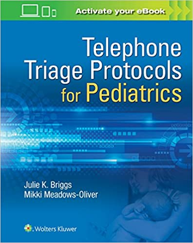 Telephone triage for pediatrics 9781496363602 medicine health telephone triage for pediatrics first edition fandeluxe Image collections