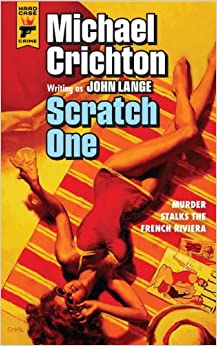 Scratch One (Hard Case Crime)