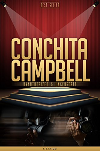 Conchita Campbell Illegal & Uncensored (All Ages Deluxe Edition with Videos)
