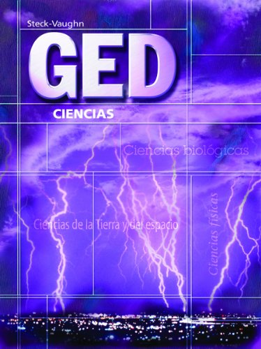 GED: Ciencias (GED Satellite Spanish) (Spanish Edition) (Steck-Vaughn GED, Spanish)