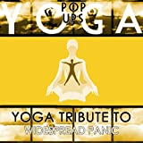 Yoga to Widespread Panic