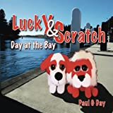 Lucky and Scratch, Paul Day, 1482096692